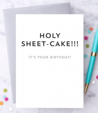 Holy Sheet-Cake !!! Birthday Card