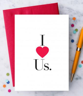 I Love Us. Greeting Card