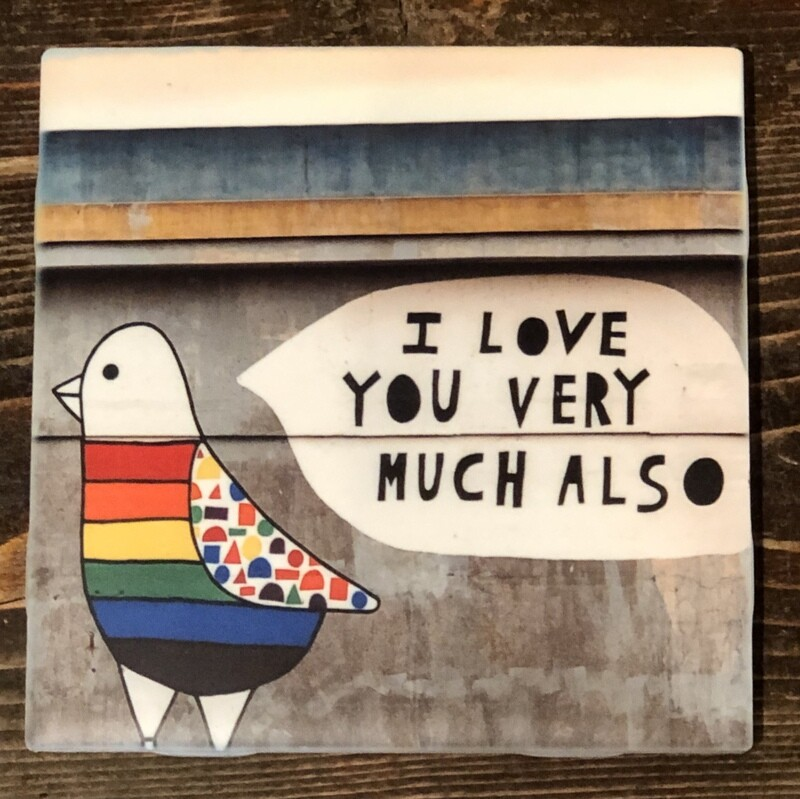 I love you very much also Coaster