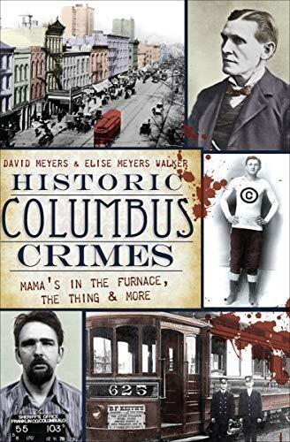 Historic Columbus Crimes