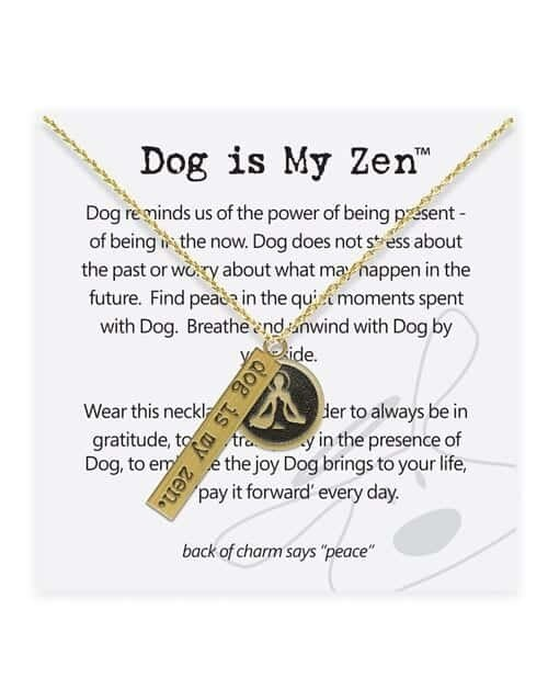 Dog is Good Necklace: Dog Is My Zen
