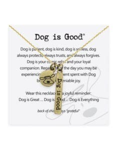 Dog Is Good Necklace: Dog Is Good Signature