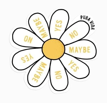 Pura Vida Sticker: Yes, No, Maybe So