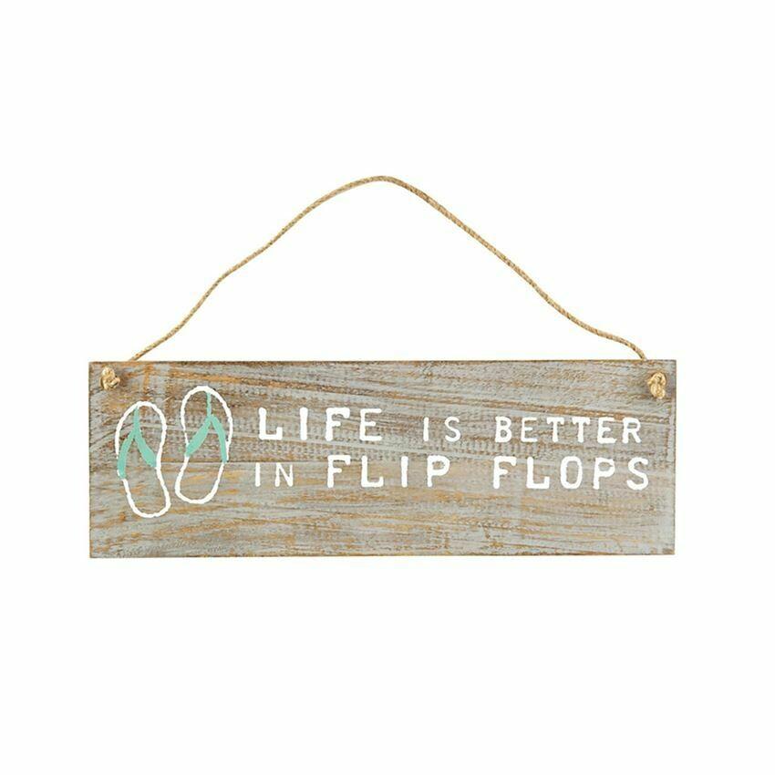 Mud Pie Life Is Better in Flip Flops Hanging Wood Sign