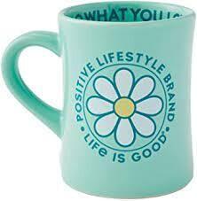 Life is good Diner Mug Positive Lifestyle SPEARMINT GREEN