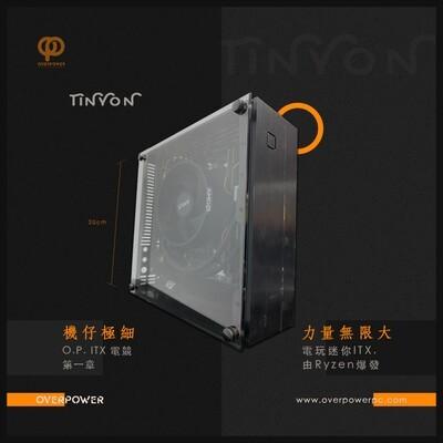 O.P TINYON (處理器小更新! 價格不變)