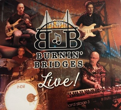 Burnin' Bridges Live CD