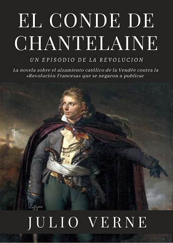 EL CONDE DE CHANTELAINE - JULIO VERNE