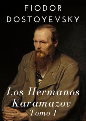 LOS HERMANOS KARAMAZOV - FIODOR DOSTOYEVSKI