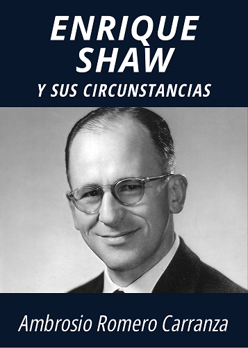 ENRIQUE SHAW Y SUS CIRCUNSTANCIAS - AMBROSIO ROMERO CARRANZA