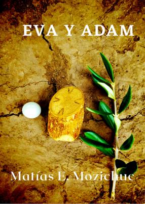 EVA Y ADAM - MATIAS E MOZICHUK