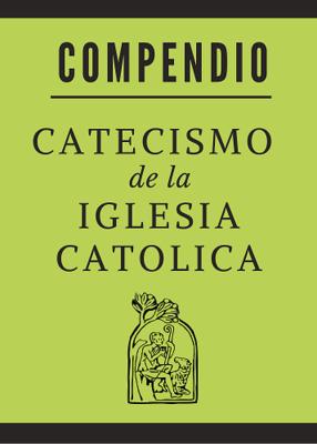 COMPENDIO DEL CATECISMO CATOLICO