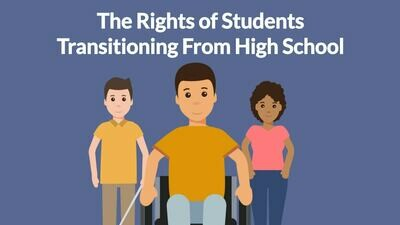 What are the Rights of Students Transitioning from High School?