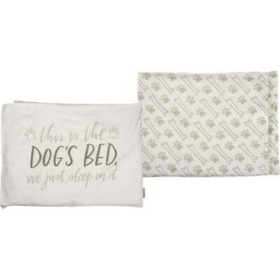 Reversible Pillowcase: 'This is the Dogs Bed'
