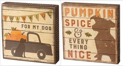 Pumpkin Spice & Thankful for Dog Wood Signs
