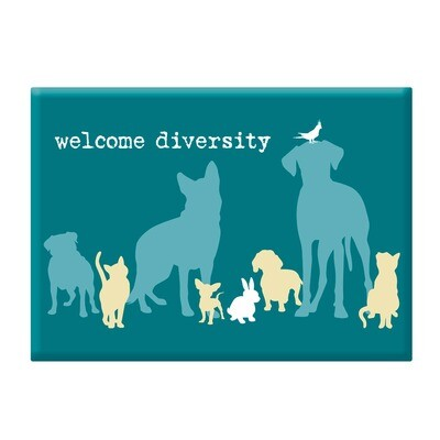 Pet Magnet: 'Welcome Diversity'