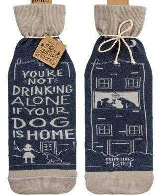 Not Drinking Alone If Dog is Home Wine Bottle Sock - Reversible!