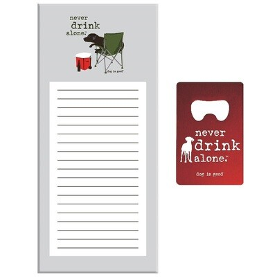 'Never Drink Alone' Bottle Opener & Notepad Gift Set