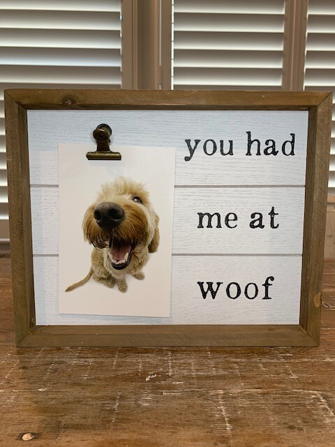 Rustic Wood Box Frame: 'You Had Me at Woof'