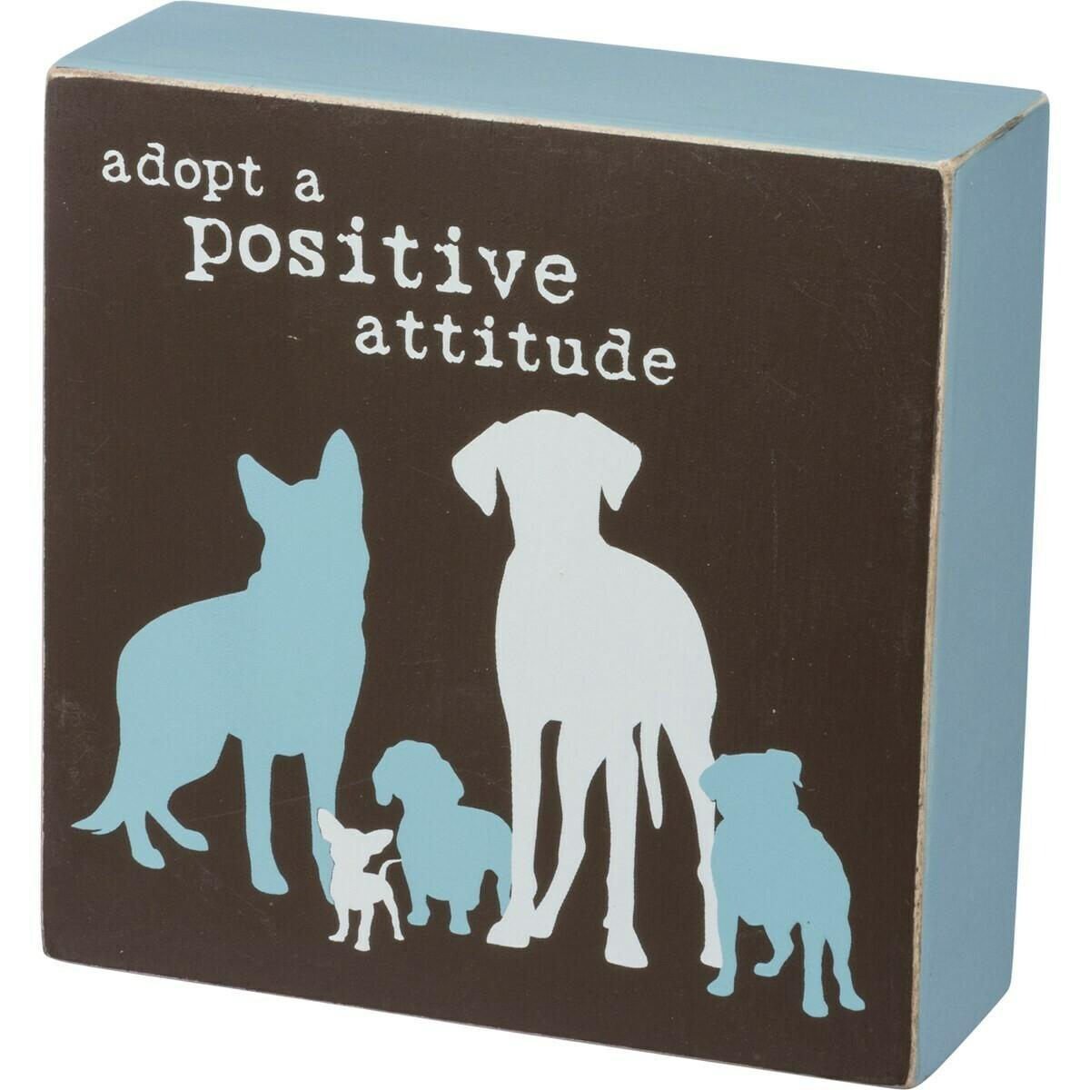 'Adopt a Positive Attitude' Wood Box Sign