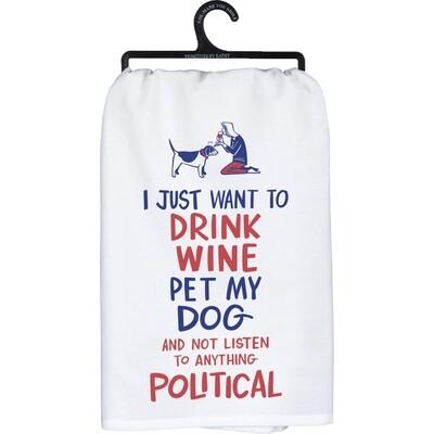 Dish Towel: 'Pet Dog and Not Talk Politics '