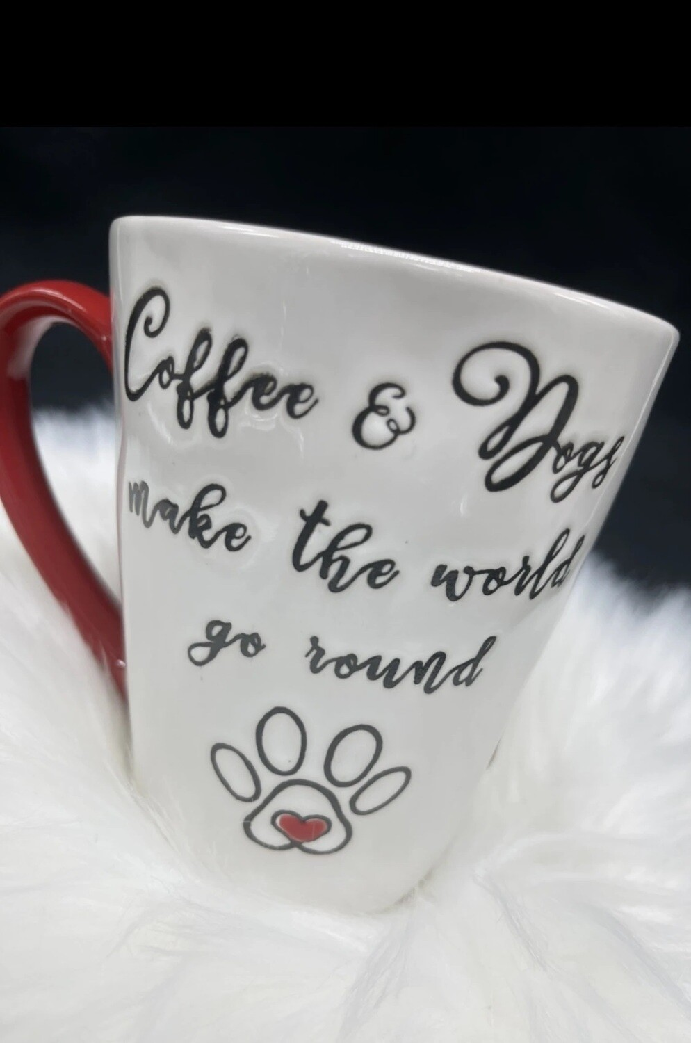 Mug w/Paw: 'Coffee & Dogs Make World Go Round'