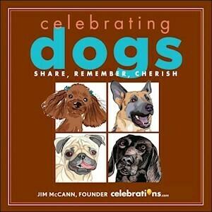 Celebrating Dogs' Hardcover Book