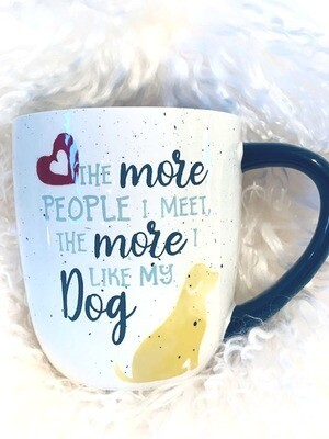 Speckled Mug: 'The More People I Meet...More I Like My Dog'