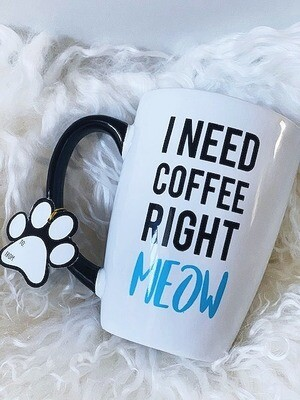 Cat Paws Mug: 'I Need Coffee Right Meow'