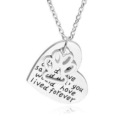 Heart & Paw Necklace: 'If Love Could Have Saved You...'