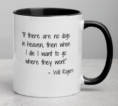 Custom 'Dogs in Heaven' Quote Mug (4 colors!)
