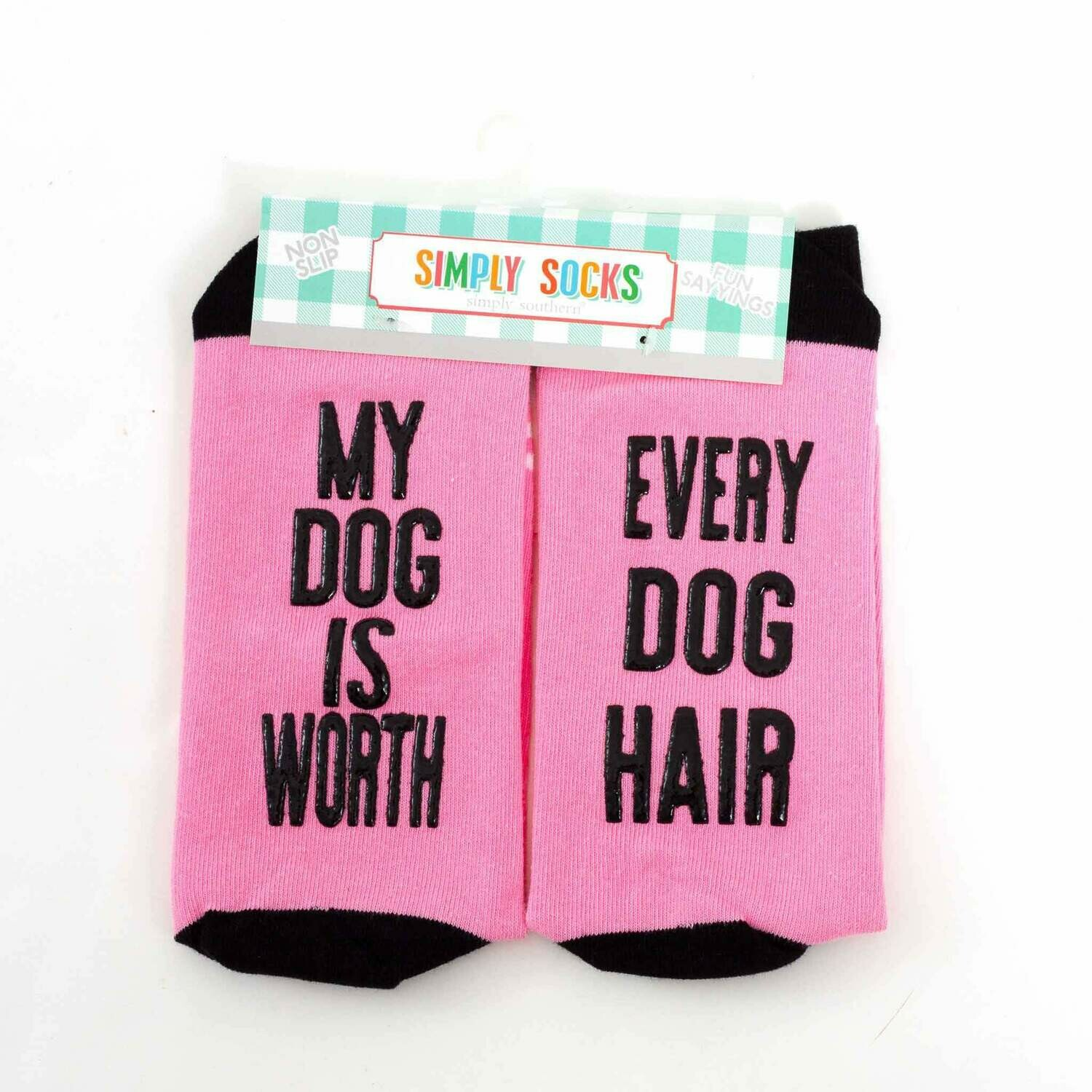 Simply Southern Non-Slip Socks: 'Dog Worth Every Hair'