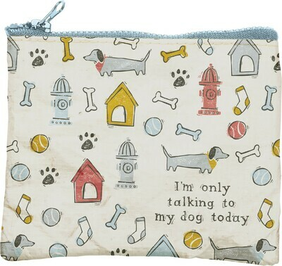 'Only Talking to My Dog Today' Zipper Pouch