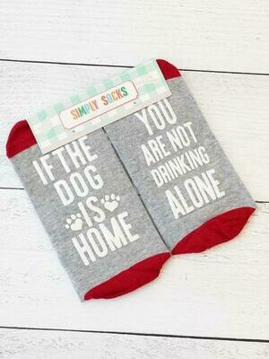 Simply Southern Non-Skid Socks: 'Dog Home, Not Drinking Alone'