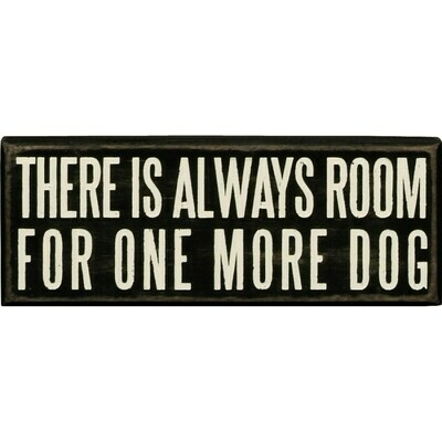 'There's Always Room For One More Dog' Wood Box Sign