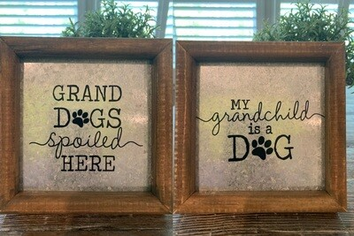 Wood & Tin Granddog Box Signs w/Easel
