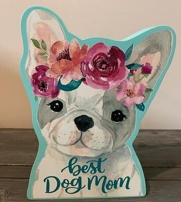 'Best Dog Mom' Wood Dog-Shaped Tabletop Sign