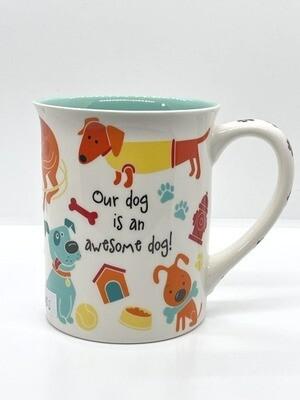 'Our Dog is an Awesome Dog' Mug