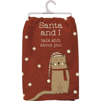Rustic Christmas Cat Kitchen Towel: Santa & I Talk Shit About You