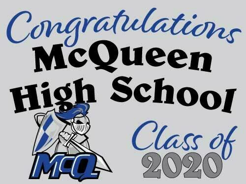 Class of 2021 McQueen Senior Graduate Yard Sign - Ready in 10-14 Days