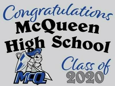 Class of 2021 McQueen Senior Graduate Yard Sign - Ready in 10-14 Days