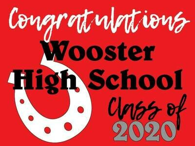 Class of 2021 Wooster Senior Graduate Yard Sign - Ready in 10-14 Days