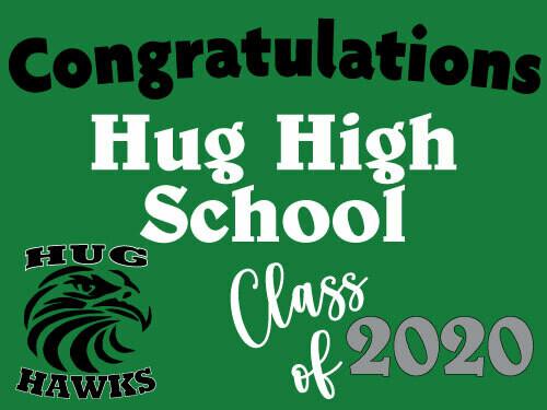 Class of 2021 Hug High Senior Graduate Yard Sign - Ready in 10-14 Days