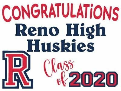 Class of 2021 Reno High Senior Graduate Yard Sign - Ready in 10-14 Days
