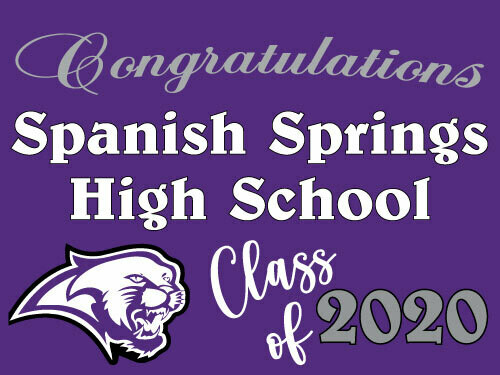Class of 2021 Spanish Springs Senior Graduate Yard Sign - Ready in 10-14 Days