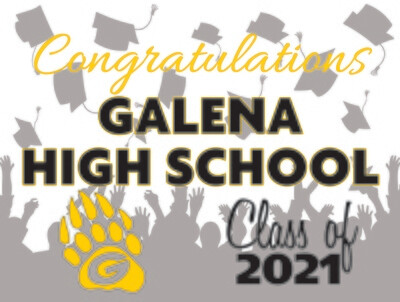 Class of 2021 Galena Senior Graduate Yard Sign - Ready in 10-14 Days
