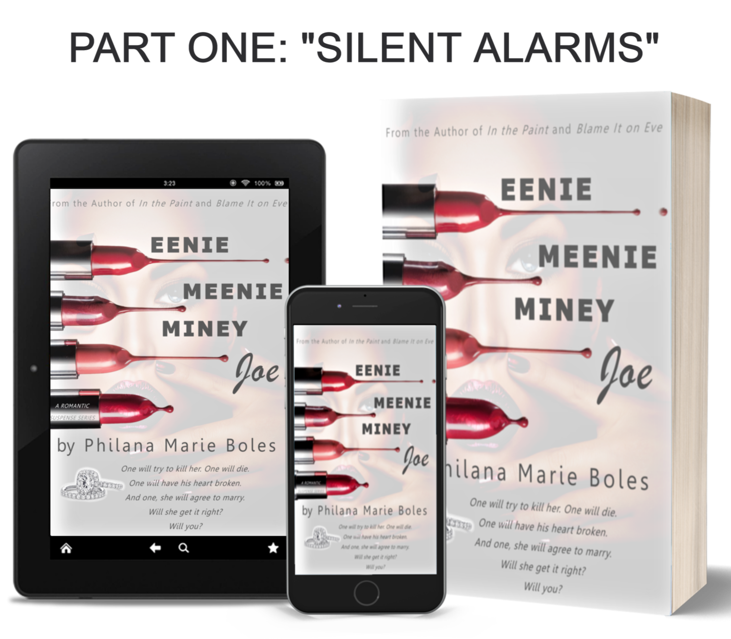 "Eenie, Meenie, Miney, Joe -- PART ONE ""Silent Alarms"" E-BOOK"