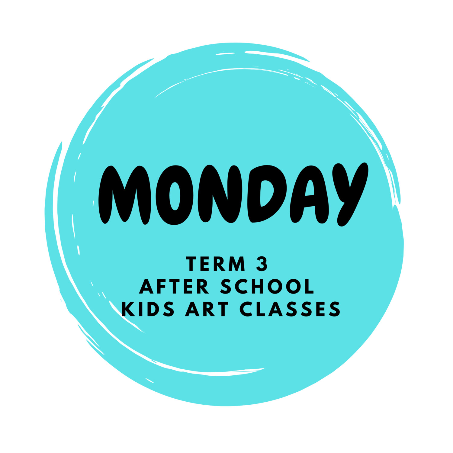 Term 3 - Mondays Early Arvo 1.30pm - FULL TERM