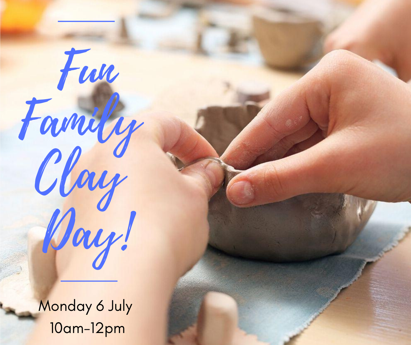 Fun family clay sculpture workshop! - Monday 6 July 10am - 12.00pm