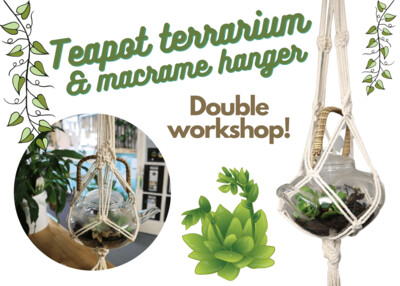 Macrame teapot and terrarium workshop - Saturday 24 October, 11am-2pm
